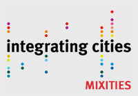 MIXITIES  Integrating Cities