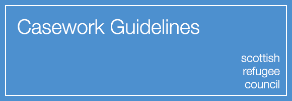 Suite of Casework Guidelines – Scottish Refugee Council