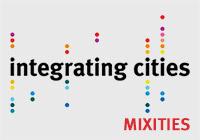 MIXITIES – Integrating Cities